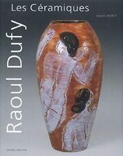 Les Céramiques De Raoul Dufy Gerard  Landrot  Langlaude NEUF SOUS FILM