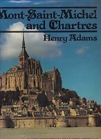 MONT SAINT MICHEL & CHARTRES gothic architecture medieval poetry philosophy