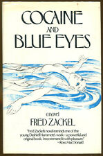 Cocaine and Blue Eyes by Fred Zackel-First Edition/DJ-1978