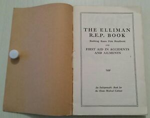 VINTAGE MEDICAL BOOK.THE ELLIMAN R.E.P. BOOK.1ST AID.ILLUSTRATED.208 PAGES.PROP.
