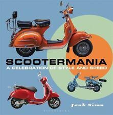Scootermania: A Celebration of Style and Speed Book~Vespa~Lambretta~More~NEW HC