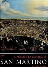 IL MUSEO E LA CERTOSA DI SAN MARTINO ed.Emilio Di Mauro Cava dei Tirreni  1985