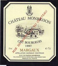 MARGAUX CRU BOURGEOIS ETIQUETTE CHATEAU MONBRISON 1987 75 CL    §18/01/17§