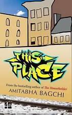 This Place by Amitabha Bagchi (Hardback, 2013)