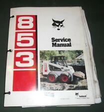 BOBCAT 853 SKID STEER LOADER SERVICE SHOP REPAIR WORKSHOP MANUAL