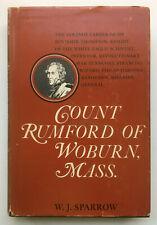 Count Rumford of Woburn, Mass. Scientist Sir Benjamin Thompson Biography 1965