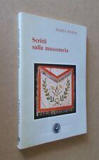 Julius Evola - Scritti sulla massoneria. Settimo Sigillo 1984
