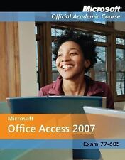 Microsoft Office Access 2007, Exam 70-605 and Six-Month Office Trial
