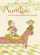 Annika und die geheimnisvollen Freunde von Annette Pehnt NEU