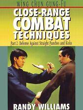 Wing Chun Gung Fu Close Range Techniques #2 fighting Dvd Randy Williams