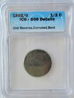 1802/0 Draped Bust Half Cent ICG Good 6 Details 2nd Reverse Corroded Bent