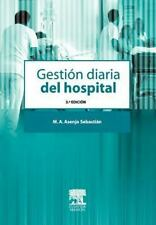 Gestion Diaria Del Hospital (spanish Edition): By MIGUEL ANGEL ASENJO SAN SEB...