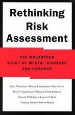 Rethinking Risk Assessment : The MacArthur Study of Mental Disorder and...