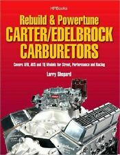 How to Rebuild Carter Edelbrock Carburetors CARBY SERVICE REPAIR WORKSHOP MANUAL