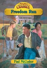 Freedom Run (Adventures in Odyssey Fiction Series