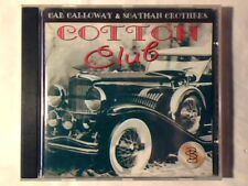 CAB CALLOWAY & SCATMAN CROTHERS Cotton club cd ITALY COME NUOVO LIKE NEW!!!