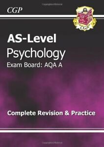 AS-Level Psychology AQA A Complete Revision & Practice by CGP Books Paperback