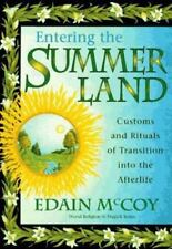 Entering the Summerland : Customs and Rituals of Transition into the...