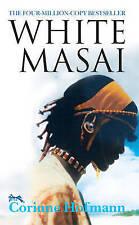 The White Masai by Corinne Hofmann