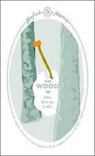 The Wood by John Stewart Collis (Paperback) Book