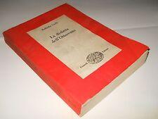 GIOLLI, la disfatta dell'Ottocento - Einaudi, 1961