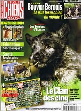 Revue Chiens 2000 * n° 326 * Décembre 2005 * Bouvier Bernois * dinmont terrier