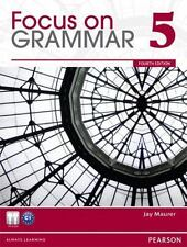 Value Pack : Focus on Grammar 5 Student Book and Workbook by Jay Maurer...