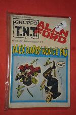 ALAN FORD-1° serie GRUPPO TNT ORIGINALI- N°6 b DI: MAX BUNKER e MAGNUS ED-CORNO