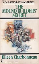 The Mound Builders' Secret - 1994 1st Pr. PB 'You-Solve-It' Mystery Charbonneau