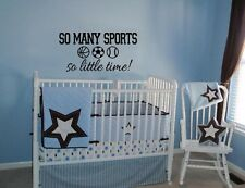 SO MANY SPORTS SO LITTLE TIME LETTERING DECAL WALL VINYL DECOR STICKER BOY QUOTE