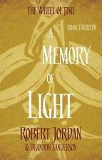 A Memory of Light (The Wheel of Time) by Jordan, Robert, Sanderson, Brandon
