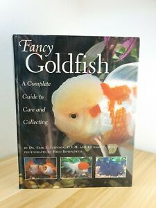 Fancy Goldfish: A Complete Guide to Care and Caring by Erik L. Johnson, Richard