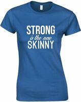 Strong Is The New Skinny, Ladies Printed T-Shirt