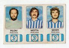 figurina - CALCIATORI PANINI 1976/77 NEW - NUMERO 464 PESCARA PILONI, MOTTA,...