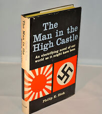 Philip K Dick - The Man In The High Castle - First Edition