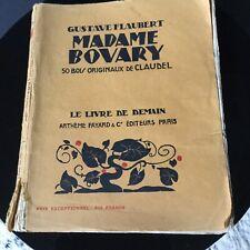 Mme Bovary G. Flaubert originaux  & La Brière De Chateaubriand 1927/31 Fayard