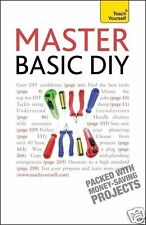 Master Basic DIY: Teach Yourself. By Diy Doctor