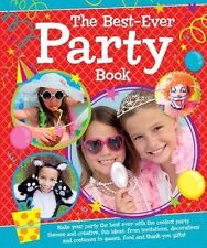 THE BEST EVER-PARTY BOOK HARDCOVER BOOK (SELECTION OF THEMED PARTY IDEAS) NEW