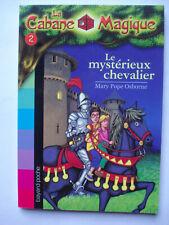 """Livre """"la cabane magique"""" N°2 LE MYSTERIEUX CHEVALIER Bayard poche"""