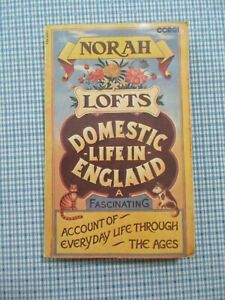 Domestic Life in England by Norah Lofts 1976 Paperback