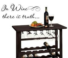 """IN WINE THERE IS TRUTH Words Wall Decal Lettering Sticky Quote Decor 24"""""""