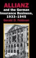Allianz and the German Insurance Business, 1933-1945 by Gerald D. Feldman...