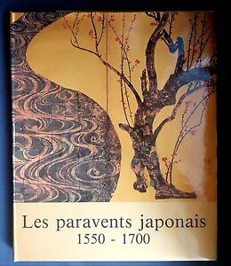 LES PARAVENTS JAPONAIS 1550-1700 TOME II Henri Scrépel 1983
