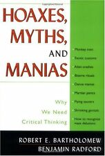 Hoaxes, Myths, and Manias: Why We Need Critical Th