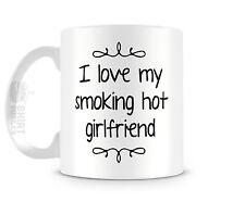 I Love My Smoking Hot Girlfriend 11oz Ceramic Coffee Cup Cute Mug Valentines Day