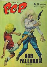 PEP 1969 nr. 22 - ROB PALLAND (COVER HANS G. KRESSE) / VARIOUS COMICS