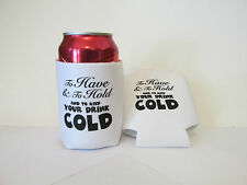 10 To Have & To Hold SODA CAN COVERS INSULATORS wedding favors koozie coozie