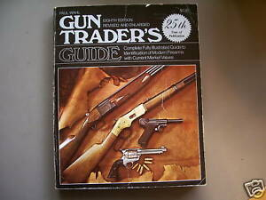 GUN TRADERS GUIDE EIGHTH EDITION 1979