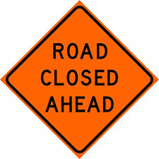 Dicke Roll Up Reflective Road Closed Ahead Sign 36in X 36in Model Rur36 200