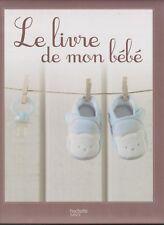 LE LIVRE DE MON BEBE album naissance